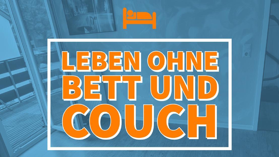 Leben ohne Bett und Couch